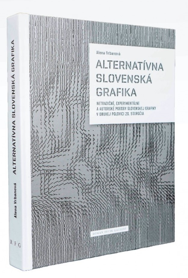 Alternative Slovak graphics Unconventional, experimental and authorial forms of Slovak graphics in the second half of the 20th century